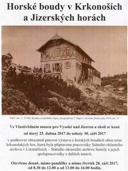 Plakát vysocké výstavy Horské boudy v Krkonoších a Jizerských horách, konané od 25. dubna do 30. září 2017.